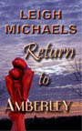 Return to Amberly by Leigh Michaels