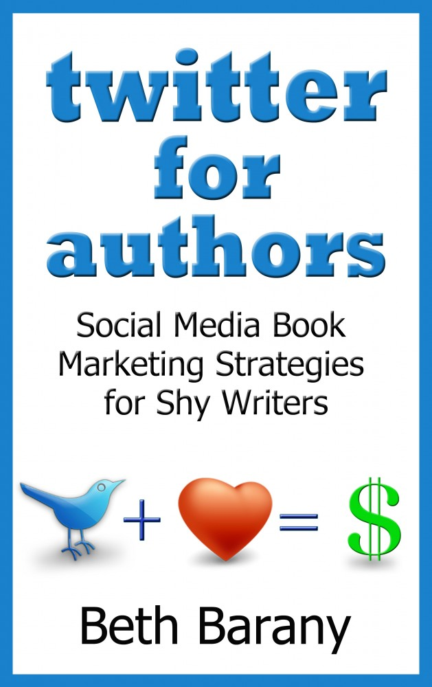 Twitter for Authors Beth Barany