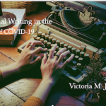 Personal Writing in the time of COVID-19